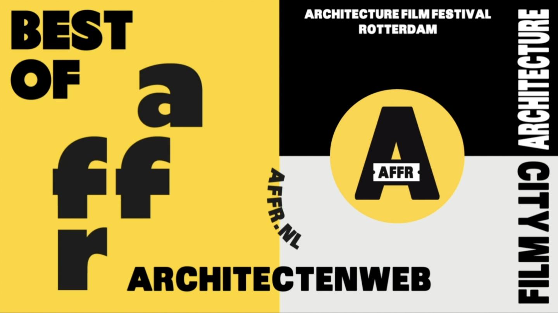 Architectenweb Best of AFFR<br>Zondag 10 okt. 12:30<br>Films nu ook los te koop